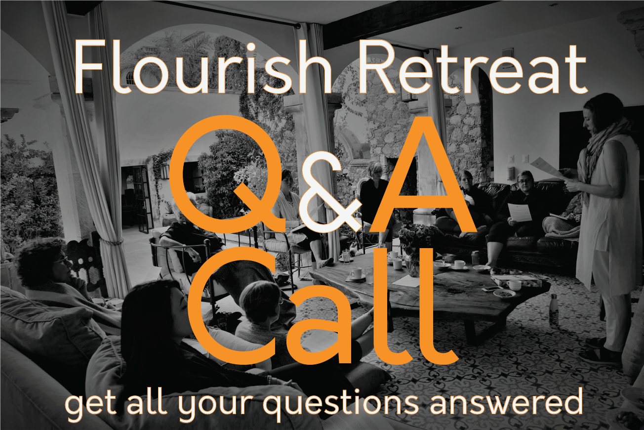 Want to Know What the Flourish Retreat is Really All About? All Your Questions Answered