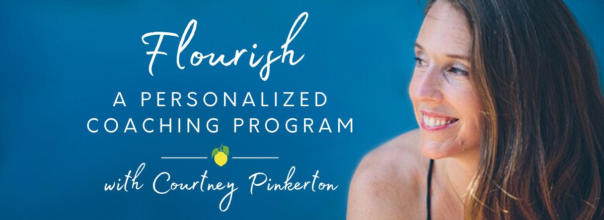 Flourish Personalized Coaching Program