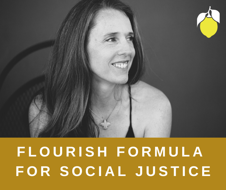 Flourish Formula {Social Justice Edition} + How Art, Rest, and Community Fuel Change