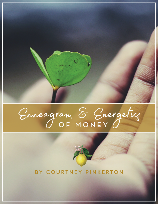 The Enneagram & Money