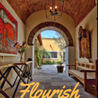 You are Invited to Flourish A Retreat for Women in San Miguel de Allende, Mexico this May